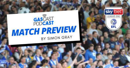 GasCast Match Previews by Simon Gray